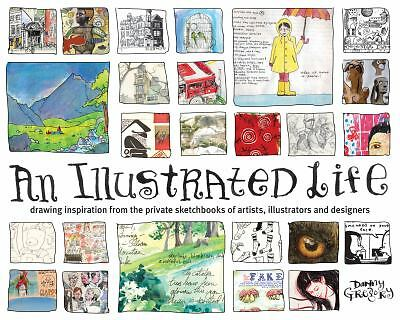 An Illustrated Life: Drawing Inspiration from the Private Sketchbooks of Artists