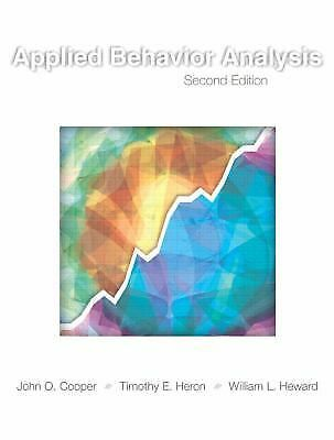 Applied Behavior Analysis (2nd Edition) by Cooper, John O., Heron, Timothy E.,