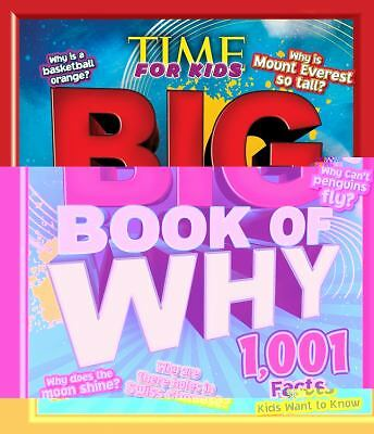 TIME for Kids BIG Book of Why: 1,001 Facts Kids Want to Know by Editors of Time