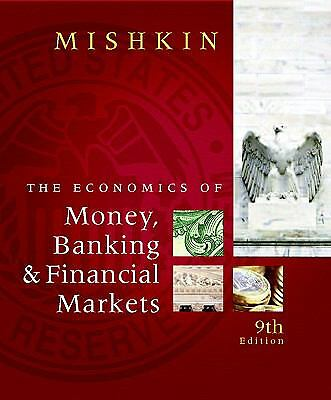 The Economics of Money, Banking and Financial Markets (9th Edition), Mishkin, Fr