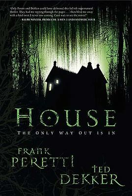 House, Dekker, Ted, Peretti, Frank, Good Book