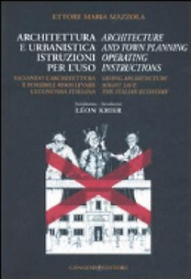 Architecture and Town Planning Operating Instructions: Saving Architecture Might