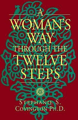 A Woman's Way Through the Twelve Steps, Stephanie S. Covington Ph. D., Good Book