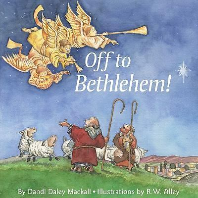 Off to Bethlehem!, Dandi Daley Mackall, Good, Books