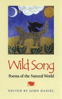 Wild Song: Poems of the Natural World, , Good, Books