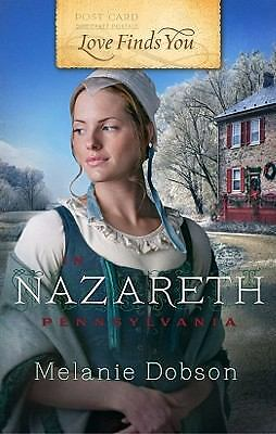 Love Finds You in Nazareth, Pennsylvania (42), Dobson, Melanie, Good Book