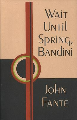 Wait Until Spring, Bandini, Fante, John, Good, Books