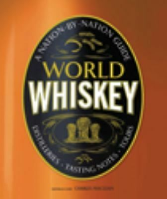 World Whiskey, Charles Maclean, Good Book