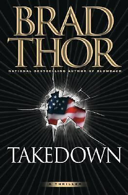 Takedown: A Thriller, Brad Thor, Good Book