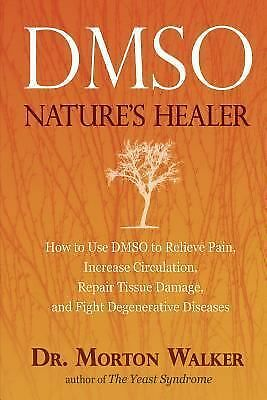 DMSO: Nature's Healer by Walker, Morton