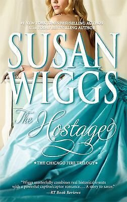 The Hostage (The Chicago Fire Trilogy), Susan Wiggs, Good Book