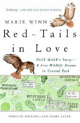 Red-Tails in Love: A Wildlife Drama in Central Park (Vintage Departures), Winn,