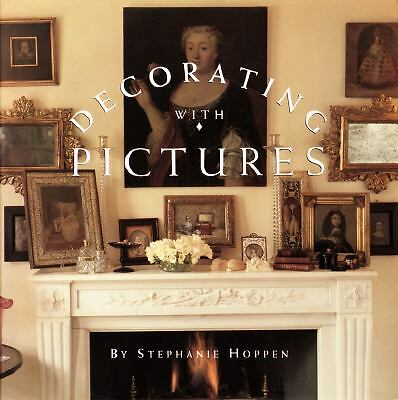 Decorating With Pictures by Hoppen, Stephanie