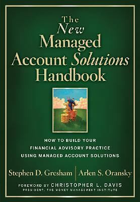 The New Managed Account Solutions Handbook: How to Build Your Financial Advisory