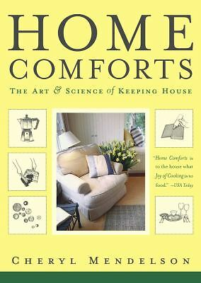 Home Comforts: The Art and Science of Keeping House, Mendelson, Cheryl, Very Goo