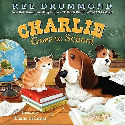 Charlie Goes to School (Charlie the Ranch Dog) by Drummond, Ree