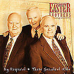 By Request- Their Greatest Hits, Easter Brothers, Good Best of