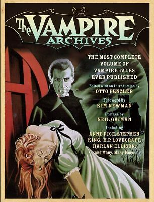 The Vampire Archives: The Most Complete Volume of Vampire Tales Ever Published (
