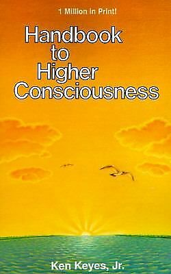 Handbook to Higher Consciousness, Ken Keyes, Good, Books
