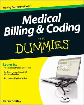 Medical Billing and Coding For Dummies, Smiley, Karen, Good, Books