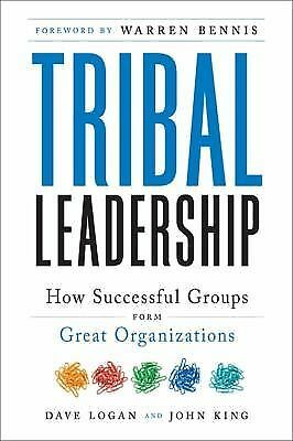 Tribal Leadership: Leveraging Natural Groups to Build a Thriving Organization, D
