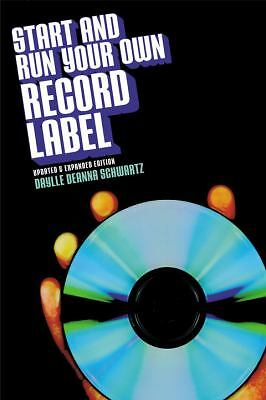 Start and Run Your Own Record Label, Third Edition (Start & Run Your Own Record