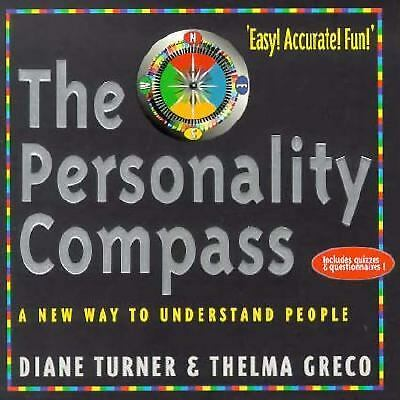 Personality Compass: A New Way to Understand People, Turner, Diane, Good Book