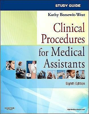 Study Guide for Clinical Procedures for Medical Assistants, 8e by Bonewit-West