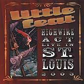 Highwire Act Live in St. Louis 2003, Little Feat, Good