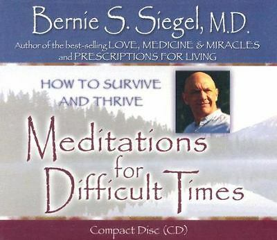 Meditations for Difficult Times, Siegel M.D., Bernie, Good Book