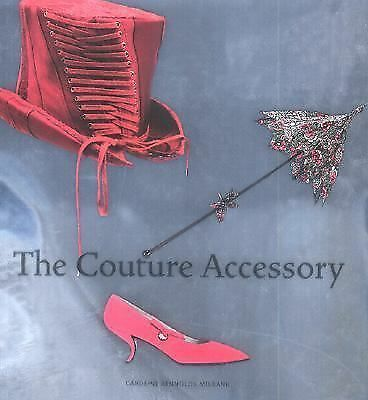 The Couture Accessory, Rennolds Milbank, Caroline, Good Book