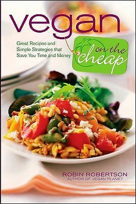 Vegan on the Cheap by Robertson, Robin