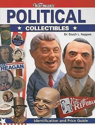Warman's Political Collectibles: Identification and Price Guide (Warmans) by Na