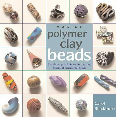 Making Polymer Clay Beads, Carol Blackburn, Good Book