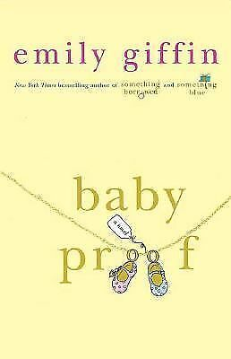 Baby Proof, Emily Giffin, Good Book