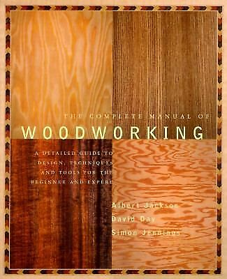 The Complete Manual of Woodworking, Albert Jackson, David Day, Good Book