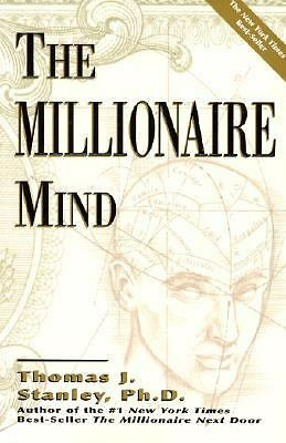 The Millionaire Mind, Thomas J. Stanley, Good Book