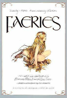 Faeries (25th Anniversary Edition) by Brian Froud, Alan Lee