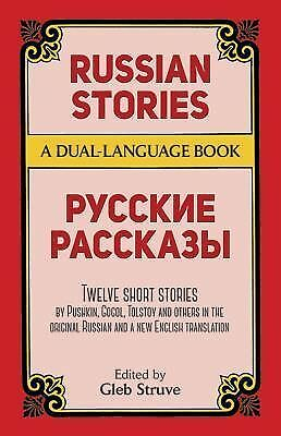Russian Stories: A Dual-Language Book (English and Russian Edition) by