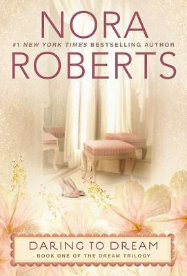 Daring to Dream: The Dream Trilogy #1, Roberts, Nora, Good Book