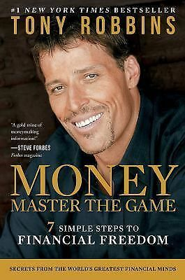 MONEY Master the Game: 7 Simple Steps to Financial Freedom by Robbins, Tony