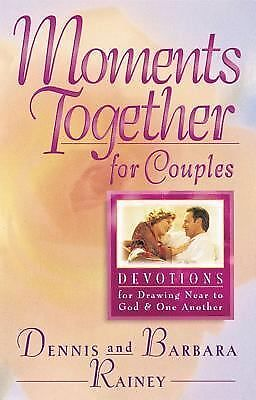 Moments Together For Couples, Dennis Rainey, Barbara Rainey, Good Book