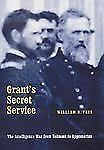 Grant's Secret Service: The Intelligence War from Belmont to Appomattox, Feis, W