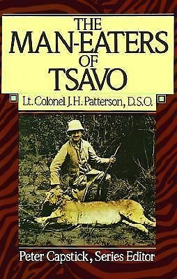 The Man-Eaters of Tsavo (Peter Capstick Library Series), J. H. Patterson, Good B