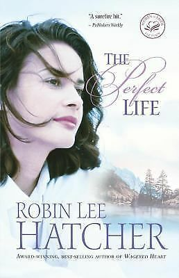 The Perfect Life, Hatcher, Robin Lee, Good Book