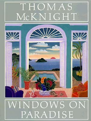 Windows on Paradise by McKnight, Thomas