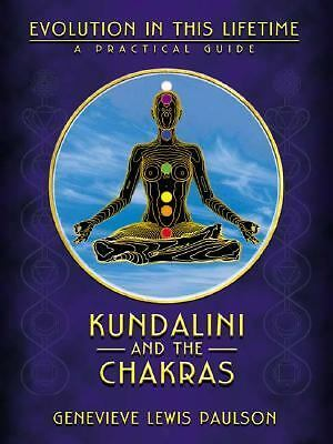 Kundalini & the Chakras: Evolution in this Lifetime (Llewellyn's new age series