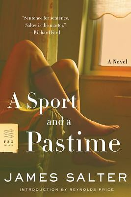A Sport and a Pastime: A Novel by Salter, James