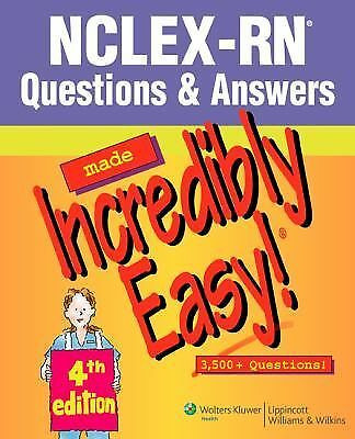 NCLEX-RN® Questions & Answers Made Incredibly Easy! (Incredibly Easy! Series), ,