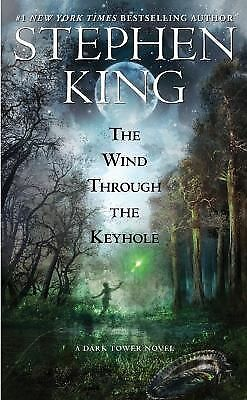 The Wind Through the Keyhole: A Dark Tower Novel (The Dark Tower), King, Stephen